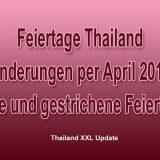 Fiertagsänderungen Thailand 2017