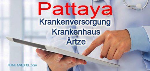 Krankenversorgung Pattaya - Arzt - Krankenhaus