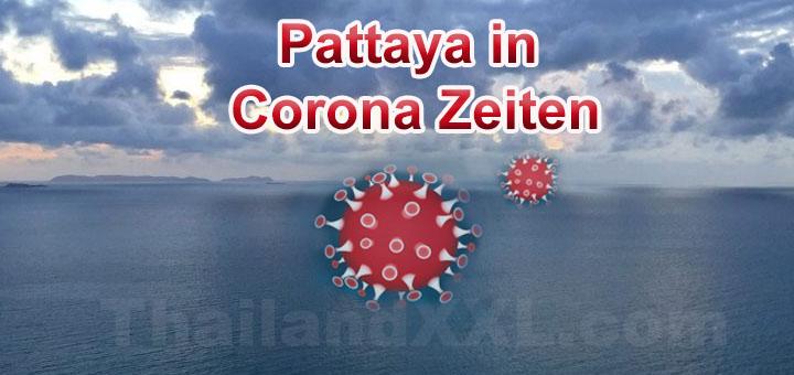 Pattaya in Corona Virus Covid 19 Zeiten
