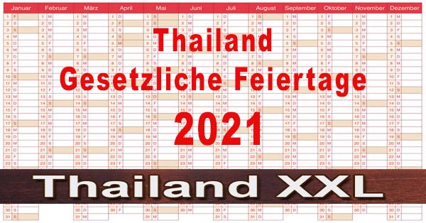 Thailand Gesetzliche Feiertage 2021 mit Ersatzfeiertagen